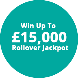 win up to £15,000 Rollover Jackpot