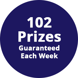 102 prizes guaranteed each week